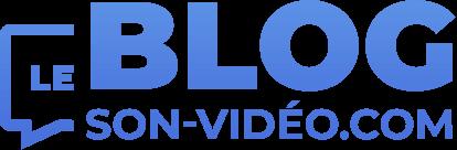 Le Blog Son-Vidéo.com